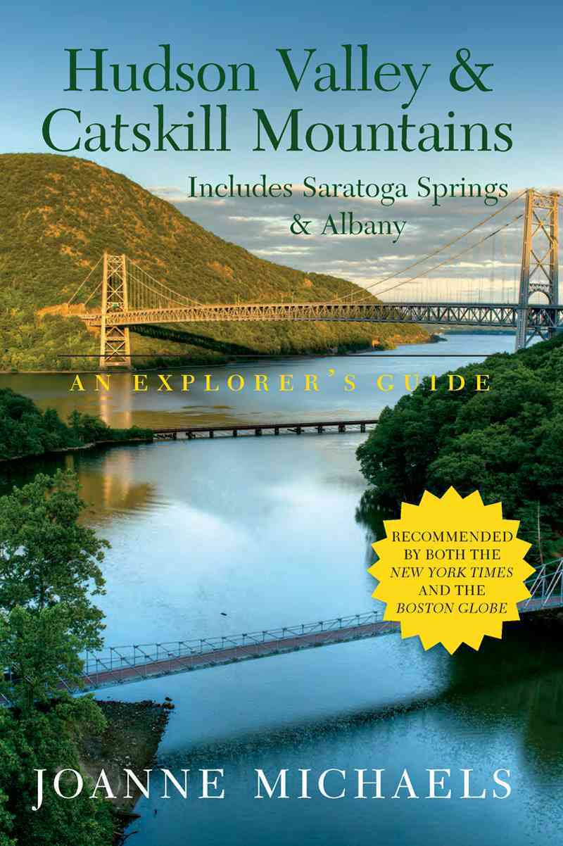 Explorer's Guide Hudson Valley & Catskill Mountains By Michaels, Joanne